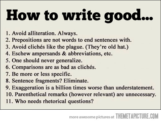 List of funny good writing rules.